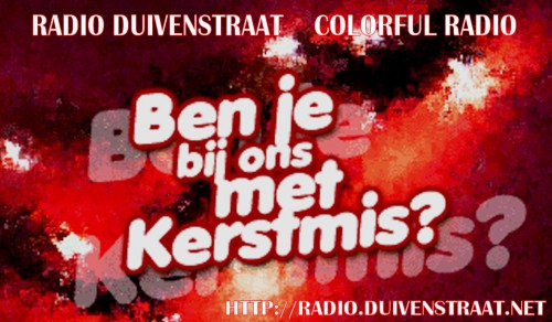 KERST OP RADIO DUIVENSTRAAT